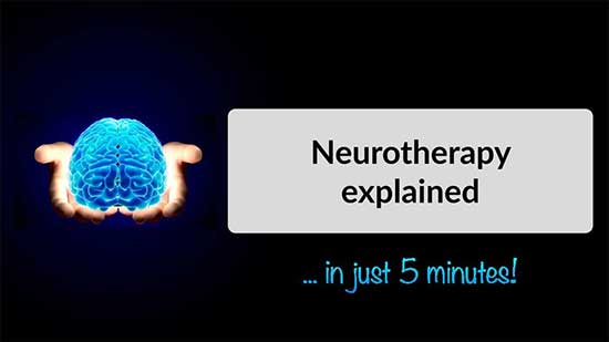 Neurotherapy Explained Video Title Image